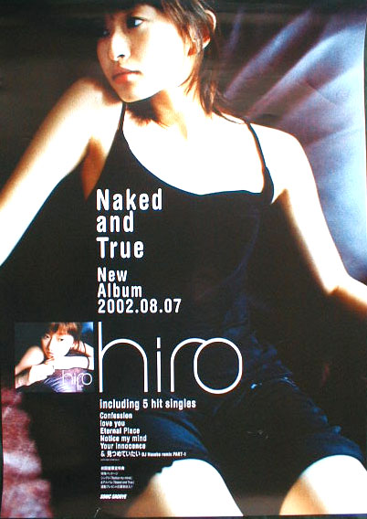 hiro(SPEED 島袋寛子) 「Naked and True」のポスター