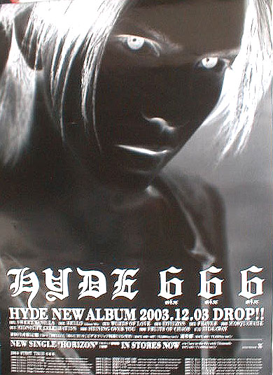 HYDE 「666」 HYDE NEW ALBUM 2003.12.03 DROP!!のポスター