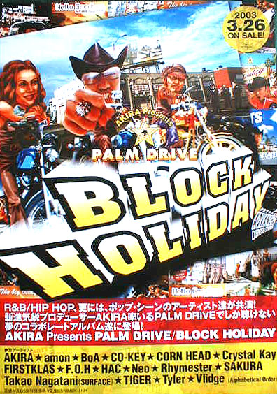 AKIRA presents PALM DRIVE 「BLOCK HOLIDAY」のポスター