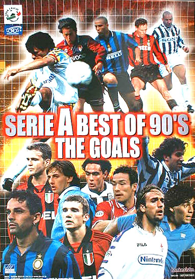 SERIE A BEST OF 90'S THE GOALS (サッカー)のポスター