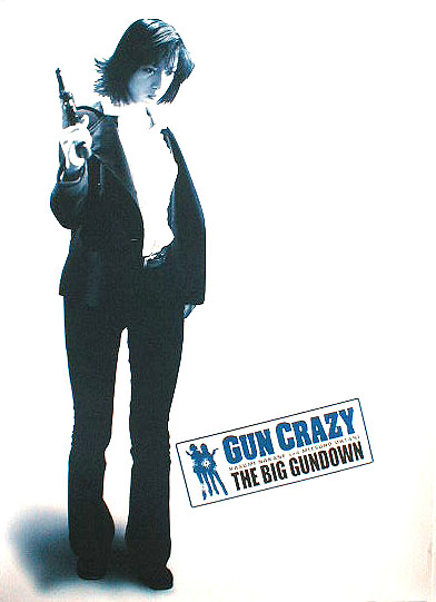 GUN CRAZY The Big Gundownのポスター
